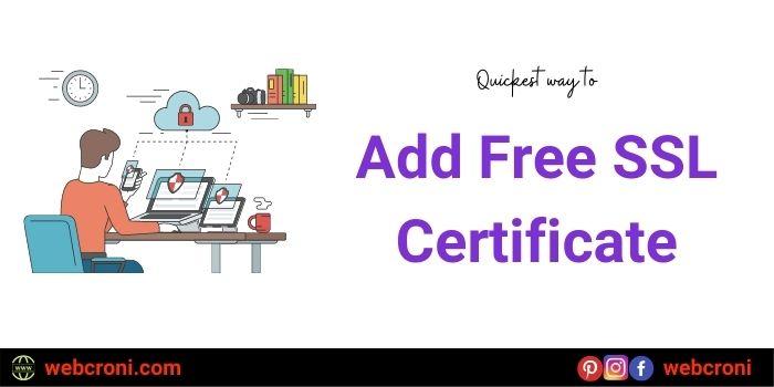 Quickest Way to Add Free SSL Certificate