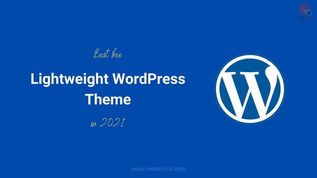 Best Free Lightweight WordPress Theme