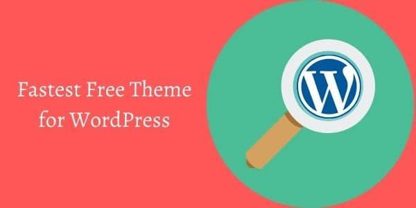 Fastest Free theme for WordPress